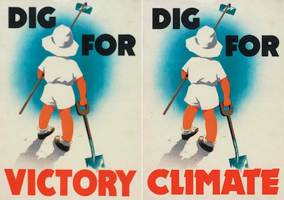 WWII poster with words dig for victory next to new poster that says dig for climate