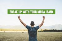 Break Up With Your Mega-Bank